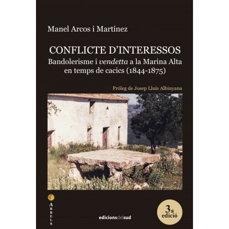 Conflicte d'interessos: bandolerisme i 'vendetta' a la Marina Alta en temps de cacics (1844-1875)