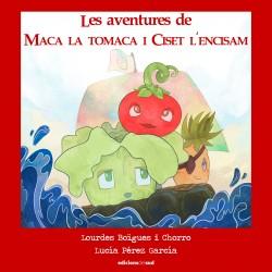 Les aventures de Maca la tomaca i Ciset l'encisam