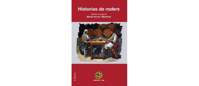 HISTORIAS DE 'RODERS'
